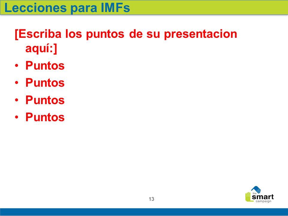 Lecciones para IMFs [Escriba los puntos de su presentacion aquí:]